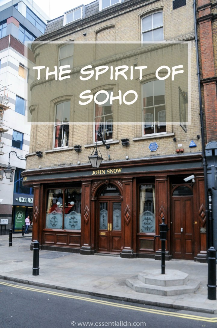 The Spirit of Soho – how it evolved, what to see and where to go