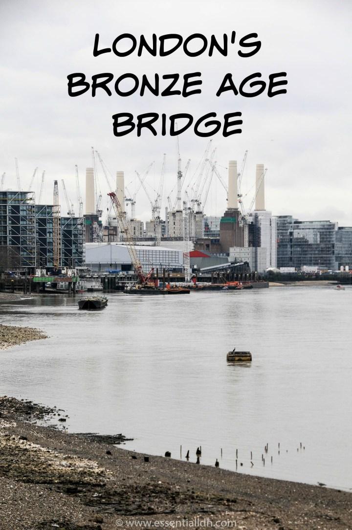 London's Bronze Age bridge