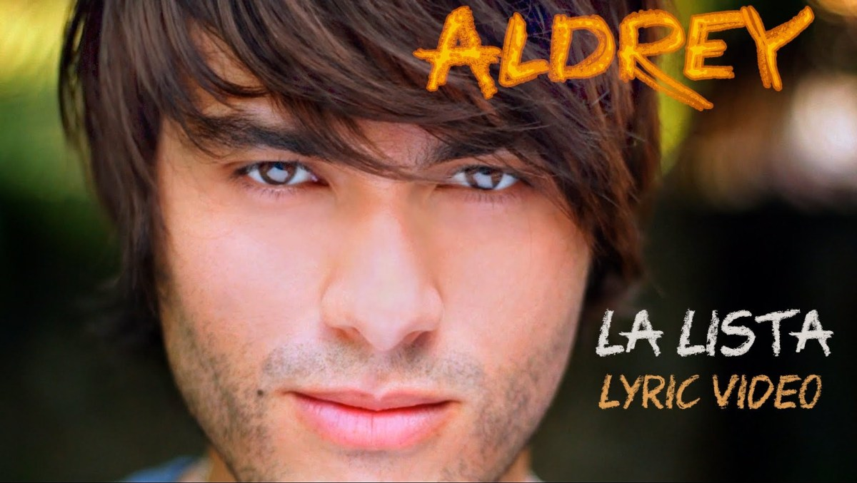 Aldrey – La Lista Lyric Video
