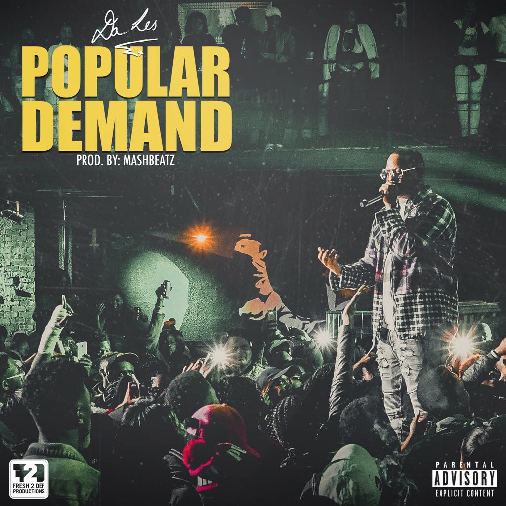 South African Hip Hop Artist Da L.E.S. Drops Newest Single 'Popular Demand'