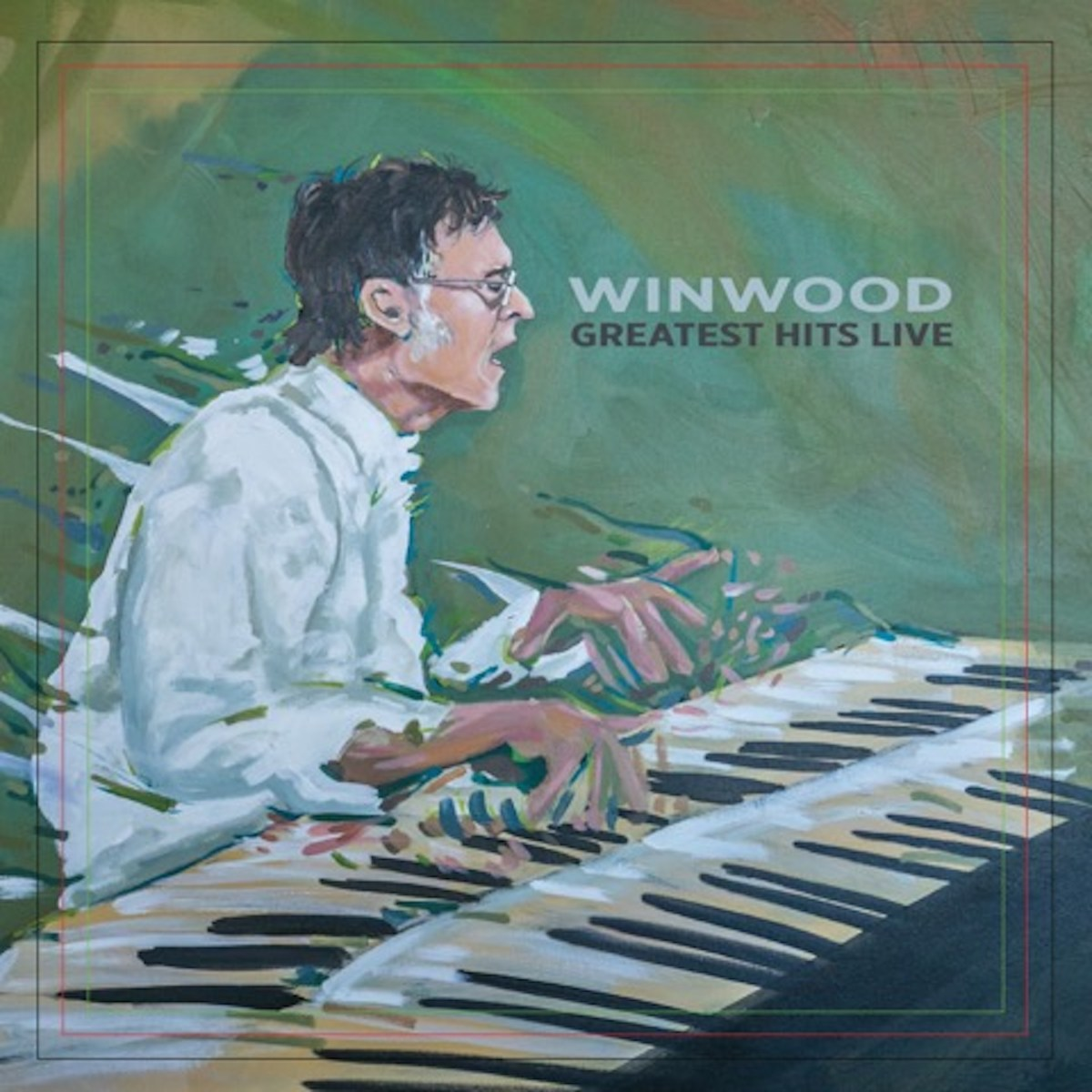 Steve Winwood - 'Greatest Hits Live'