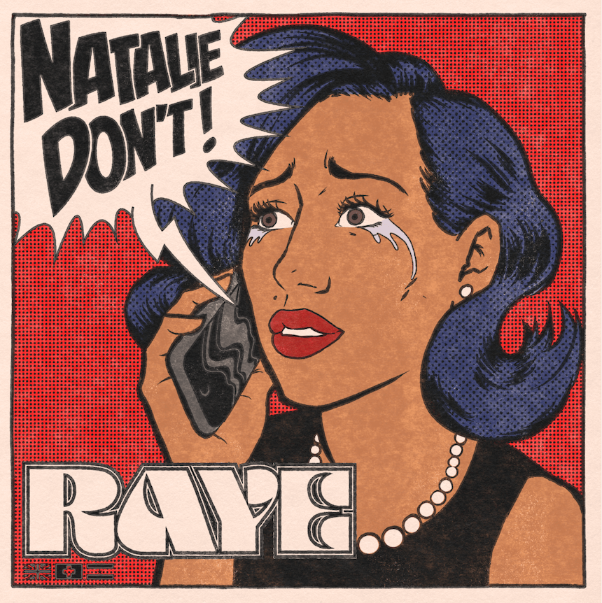 RAYE Returns With Stunning New Single & Video – 'Natalie Don't' –  Essentially Pop