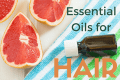 The best essential oils for hair and essential oils for hair loss.