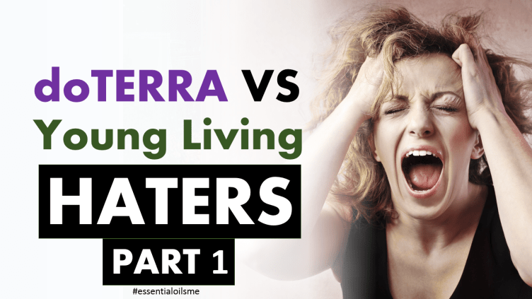 doterra vs young living haters part 1