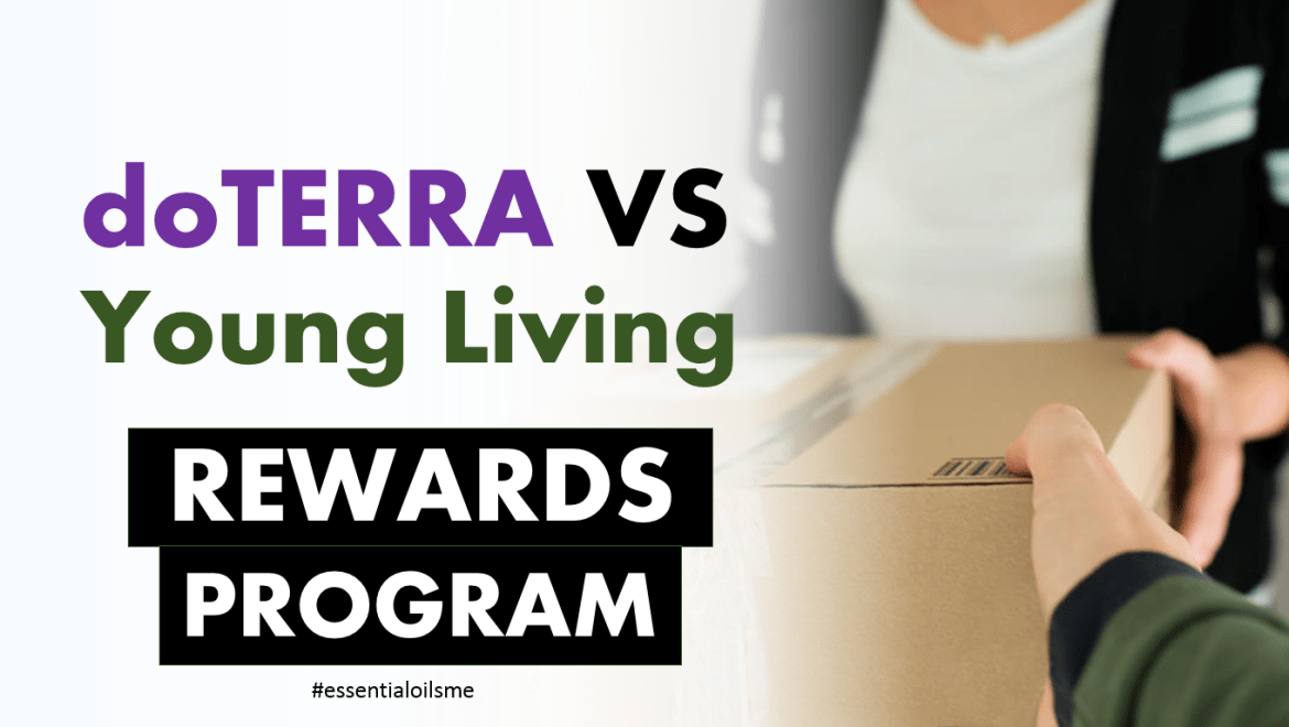 doterra vs young living rewards program