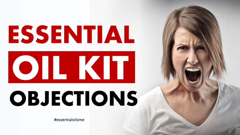 essential oil kit objections