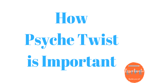 How Psyche Twist is important