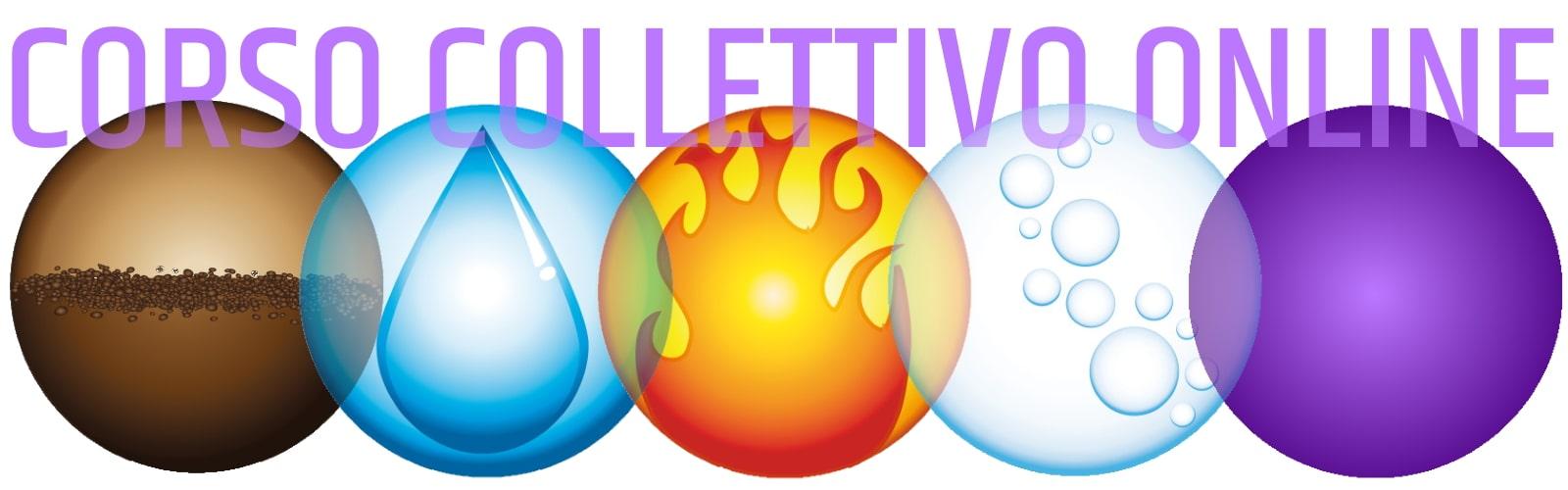 """corso collettivo online """"i 5 elementi"""""""