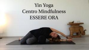 Yin Yoga @ Centro Mindfulness ESSERE ORA | Udine | Friuli-Venezia Giulia | Italia
