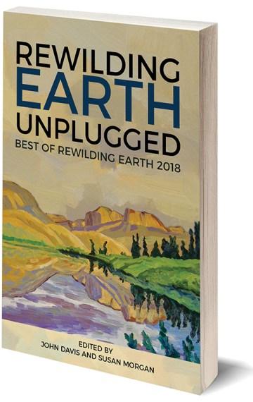 Rewilding Earth Unplugged: Best of Rewilding Earth 2018