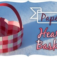 Paper Heart Basket Tutorial