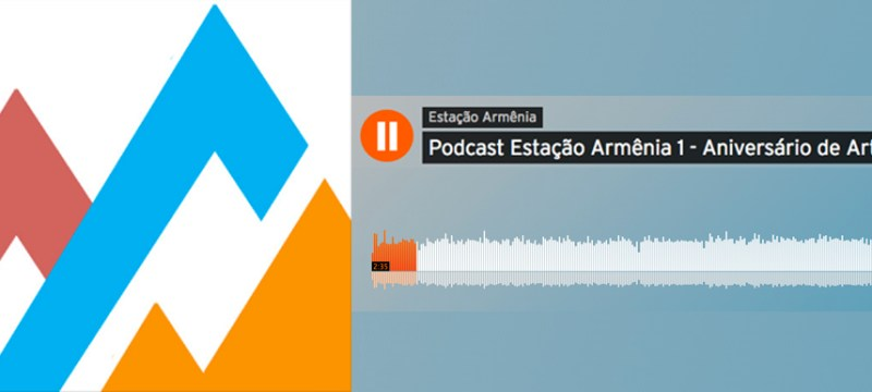 Capa-podcast-estacaoarmenia-num1