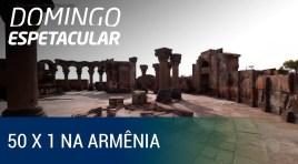 Armênia é tema de duas edições do programa 50×1 na Record