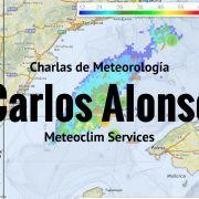 Charlas de Meteorología: Entrevista con Carlos Alonso, CEO co-fundador de Meteoclim Services.