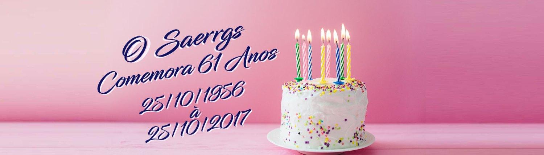 Comemoração de 61 anos Saerrgs