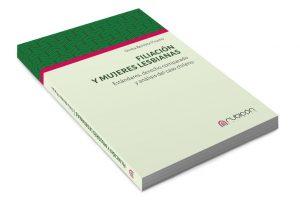 """Libro """"Filiación y mujeres lesbianas. Estándares, derecho comparado y análisis del caso chileno"""". Rubicón Editores, 2018."""