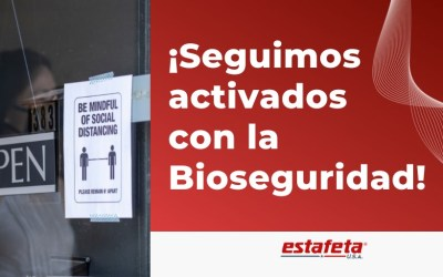 Sucursales Estafeta Estados Unidos: Seguimos activados con la Bioseguridad