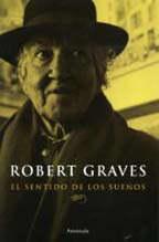 El Sentido de los Sueños, de Robert Graves