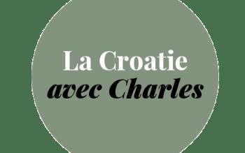 En Croatie avec Charles