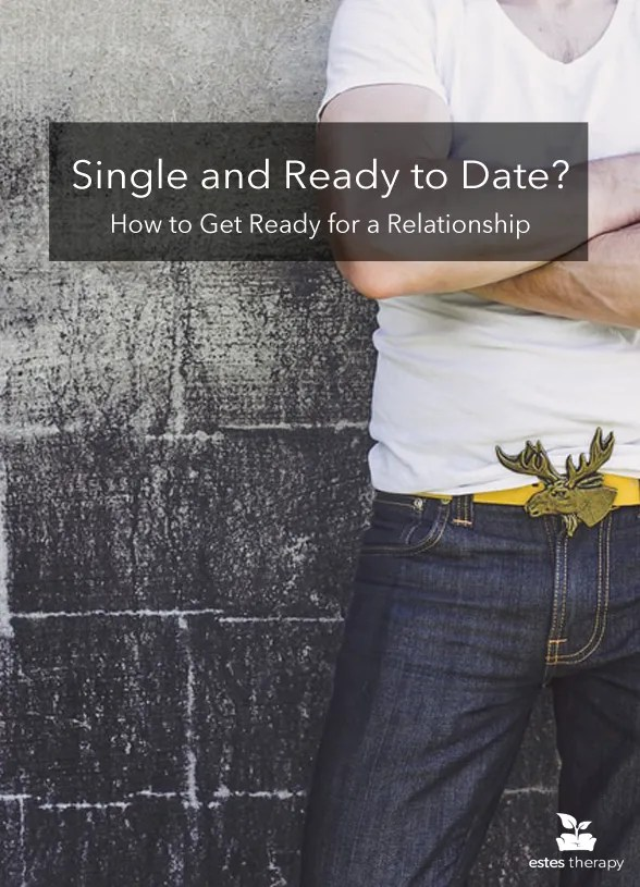 Single and Looking? Learn how to get ready for a relationship with this special dating advice for singles on how to find a relationship. | via @EstesTherapy #dating #singlehood