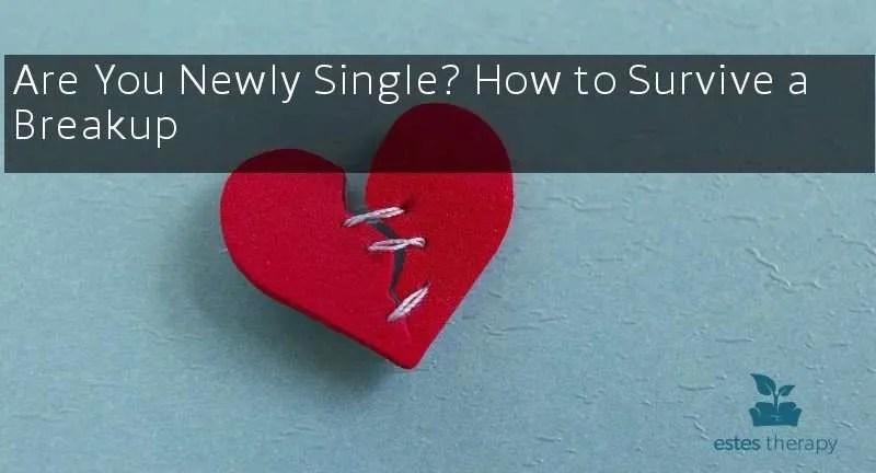 newly single breakup help loss