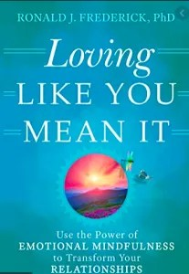 Loving like you mean it lover self help relationship marriage counseling couples therapy