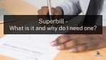 Superbill - what is it and why do I need one?