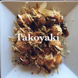 TAKOYAKI (Japanese octopus snack)