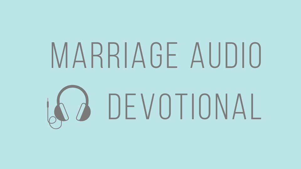 Marriage Audio Devotional