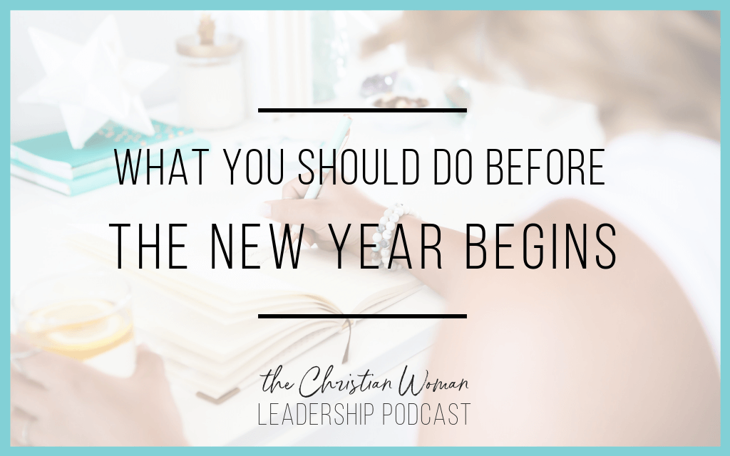 Episode 24: What You Should Do Before the New Year Begins