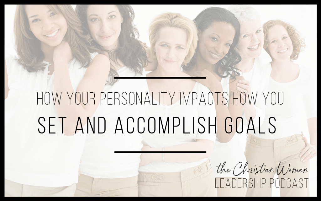 personality, goal-setting, goals, personality-type and goal-setting