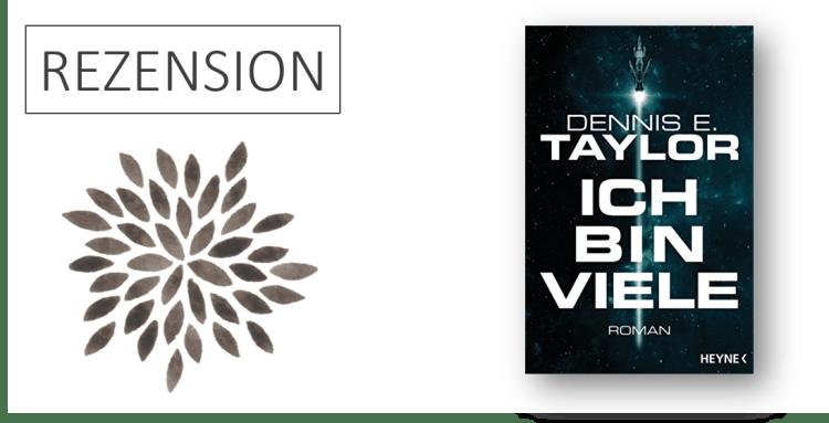 Rezension Ich bin viele von Dennis E. Taylor