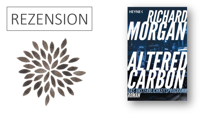 Rezension Altered Carbon