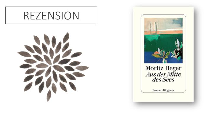 Moritz Heger Aus der Mitte des Sees