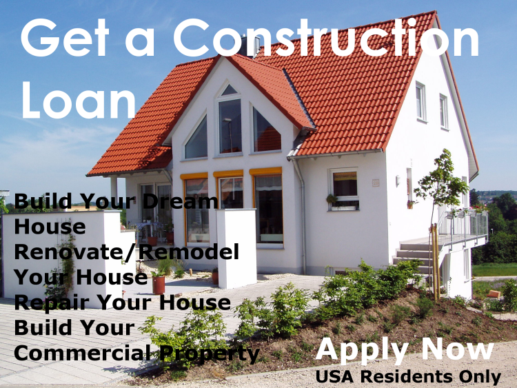 Construction and Remodelling Loan