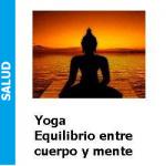 Yoga equilibrio entre cuerpo y mente, Yoga equilibrio entre cuerpo y mente