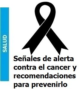 señales_de_alerta_contra_el_cancer_y_recomendaciones_para_prevenirlo_Portada