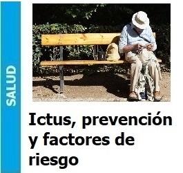 Ictus, prevención y factores de riesgo, Ictus, prevención y factores de riesgo