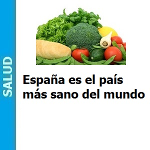España es el país más sano del mundo, España es el país más sano del mundo