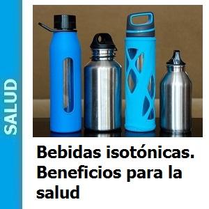 Bebidas isotónicas. Beneficios para la salud, Bebidas isotónicas. Beneficios para la salud