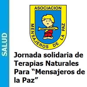 """Jornada solidaria de Terapias Naturales y Otros para """"Mensajeros de la Paz"""", Jornada solidaria de Terapias Naturales y Otros para """"Mensajeros de la Paz"""""""