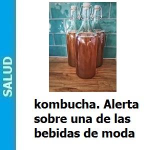 kombucha alerta sobre una de las bebidas de moda, kombucha alerta sobre una de las bebidas de moda