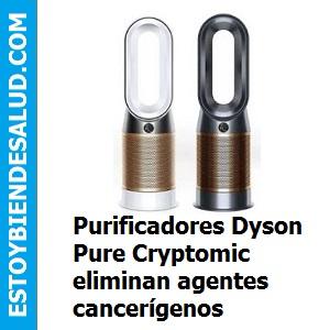 Purificadores Dyson Pure Cryptomic eliminan agentes cancerígenos