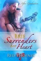 Brie Surrenders Her Heart