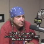 """Cody Lundin - Author of """"When All Hell Breaks Loose"""""""