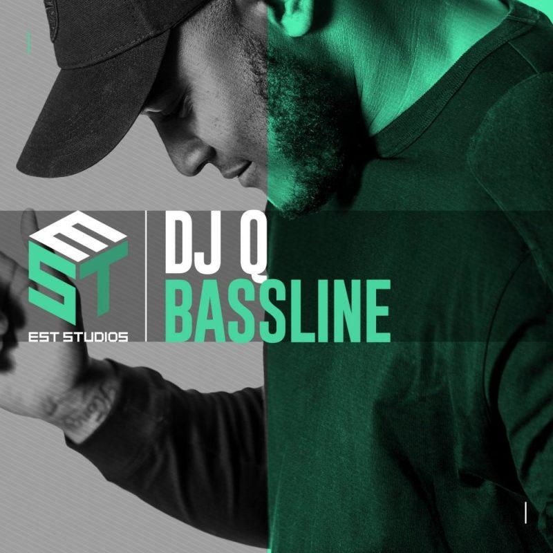 DJ Q Bassline full pack EST studios