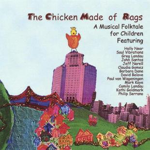 Chicken Made of Rags, Musical for Children