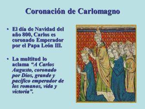 El cuerno pequeño corona a Carlomagno.