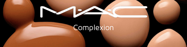 MAC Makeup Artistry Cosmetics the World's Leading Beauty Trendsetter Perfects Your Complexion