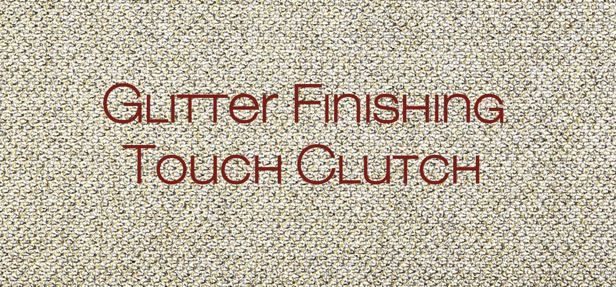 Glitter Finishing Touch Clutch
